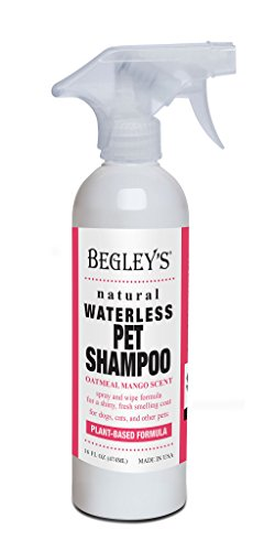 (Begley's Natural No Rinse Waterless Pet Shampoo, Bathless Cleaning, Deodorizing, and Odor Removal for a Shiny, Fresh Smelling Coat - Effective for Dogs, Puppies, and Cats - Fresh Oatmeal Mango Scent)