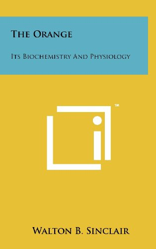 The Orange: Its Biochemistry and Physiology