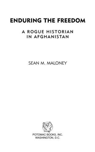 Enduring the Freedom: A Rogue Historian in Afghanistan (English Edition) por [Maloney, Sean M.]