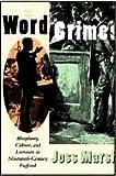 Word Crimes : Blasphemy, Culture, and Literature in Nineteenth-Century England, Marsh, Joss, 0226506908