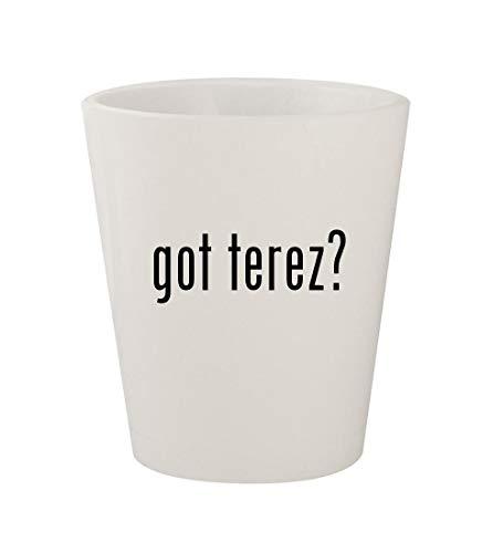 got terez? - Ceramic White 1.5oz Shot -