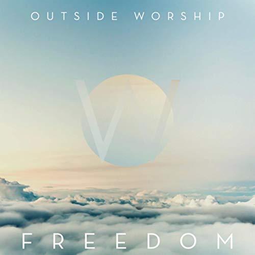 Outside Worship - Freedom (2018)