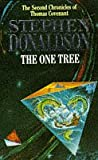 The One Tree (The Second Chronicles of Thomas Covenant) (2)