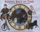 Riding Back in Time, Jean Davidson and Jon Davidson Oeflein, 1930596472