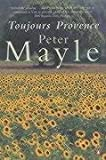 Front cover for the book Toujours Provence by Peter Mayle