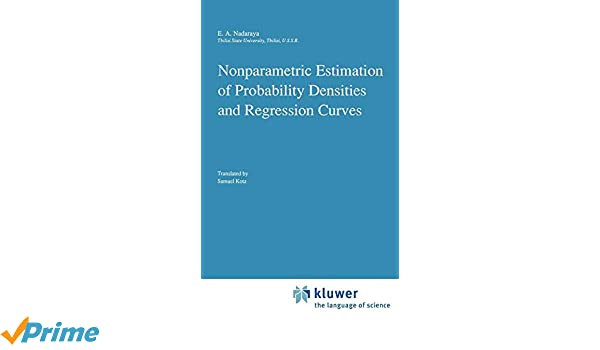 Nonparametric Estimation of Probability Densities and Regression Curves