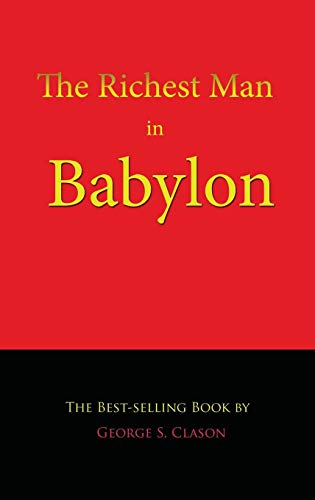 [BOOK] The Richest Man in Babylon<br />[W.O.R.D]