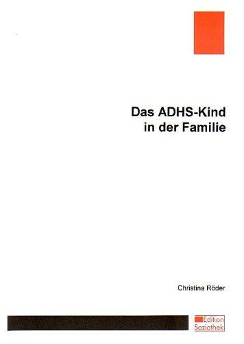 Das ADHS-Kind in der Familie