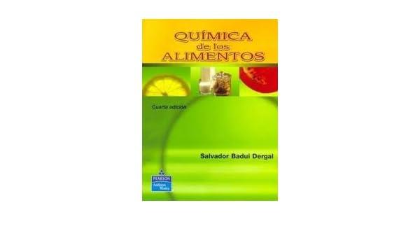Quimica De Los Alimentos. Precio En Dolares: Salvador Badui ...