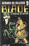 Blade, tome 9 : La prêtresse des serpents par Lord