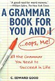 img - for A Grammar Book For You and I...Oops, Me book / textbook / text book