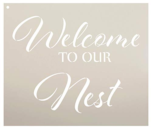 Welcome to Our Nest Stencil by StudioR12 | Reusable Mylar Template | Use to Paint Wood Signs - Pallets - Pillows - Porch Sign - DIY Welcome Decor - Select Size (13