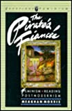 The Pirate's Fiancee : Feminism, Reading, Postmodernism, Morris, Meaghan, 0860919269