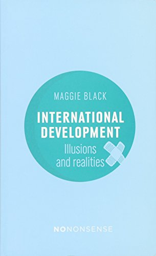 NoNonsense International Development: Illusions and Realities [Maggie Black] (Tapa Blanda)