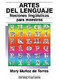 img - for Artes Del Lenguaje. Nociones Ling  sticas Para Maestros. book / textbook / text book