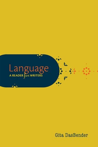 Language: A Reader for Writers by Oxford University Press USA