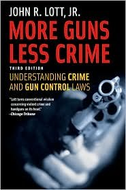 More Guns, Less Crime 3th (third) edition Text Only