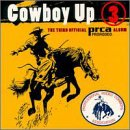Cowboy Up 3: Third Official Prca Rodeo Album by Edel America