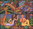 Gardens of Eden by PUTUMAYO.