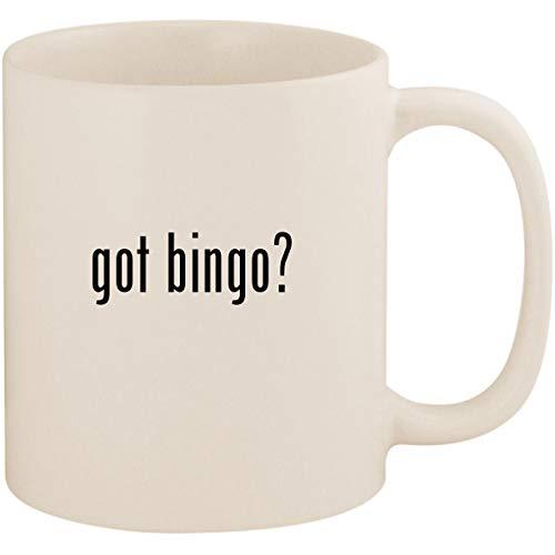 got bingo? - 11oz Ceramic Coffee Mug Cup, White by Molandra Products