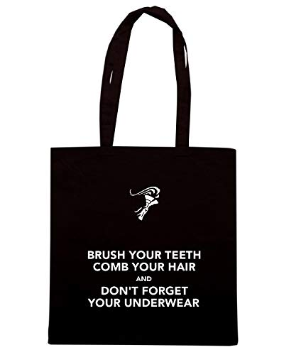 KEEP TEETH YOUR AND BRUSH HAIR Borsa COMB Nera YOUR Shirt Speed UNDERWEAR Shopper FORGET TKC0599 YOUR AND CALM DON'T wxvXBSqg4n