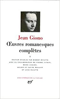 Giono : Oeuvres romanesques complètes, tome 4