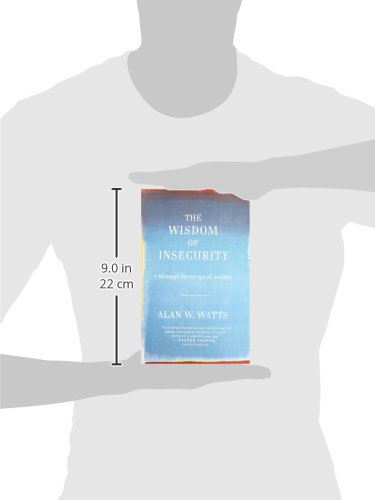 Amazon the wisdom of insecurity a message for an age of amazon the wisdom of insecurity a message for an age of anxiety 8601300190136 alan w watts books fandeluxe Images