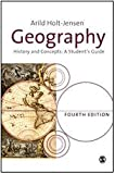 Geography : History and Concepts, Holt-Jensen, Arild, 1412946492