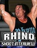 Rhyno Shoot Interview Wrestling DVD-R