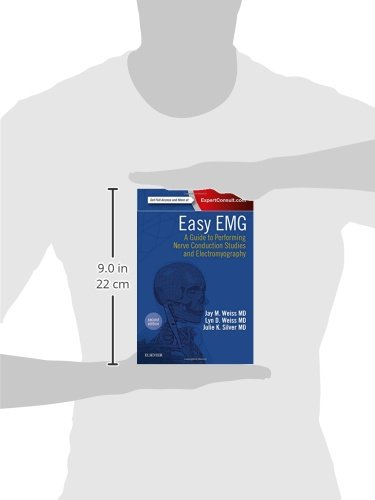 Easy EMG: A Guide to Performing Nerve Conduction Studies and Electromyography, 2e - medicalbooks.filipinodoctors.org