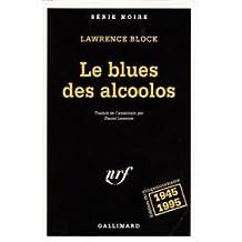 BLUES DES ALCOOLOS (LE)