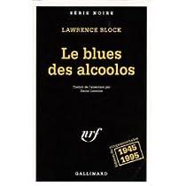 Le blues des alcoolos par Block