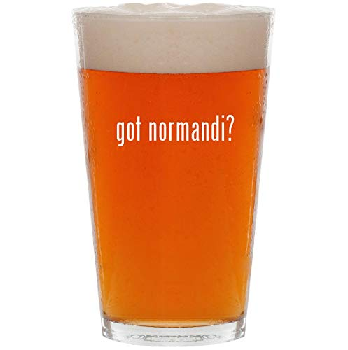 got normandi? - 16oz All Purpose Pint Beer Glass (Best Weapons In Mass Effect 1)