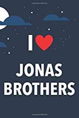 I Love Jonas Brothers: Lined Notebook with Monthly Planner for Fans Paperback