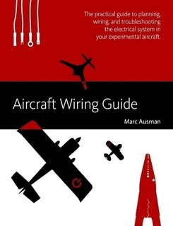 aircraft wiring guide marc ausman amazon com books rh amazon com Aircraft Comm 1 Comm 2 Control Switch Diagram Aircraft Wire Harness