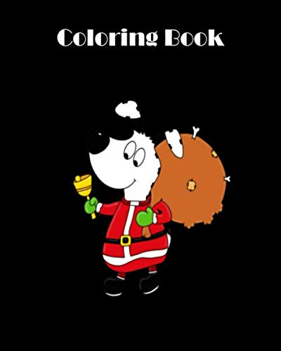 Coloring Book: santa claus dog bell gifts christmas  - 69 pages Coloring Book - 8 x 10 inches (Bells Pages Christmas Colouring)
