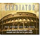 Gladiator : The Strength of a Man, Long, Eddie, 1586029010
