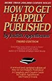 How to Get Happily Published, Judith Appelbaum, 0060158387