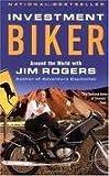 Investment Biker Publisher: Random House Trade Paperbacks