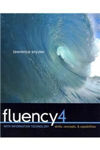 Fluency with Information Technology &Computer Skills Package (4th Edition)
