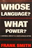 Whose Language? What Power? 9780807732816