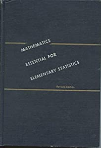 Hardcover Mathematics essential for elementary statistics;: A self-teaching manual Book
