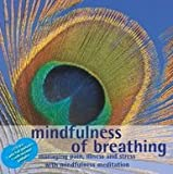 Mindfulness of Breathing 2 CD set - Managing pain, ilness and stress with mindfulness meditation