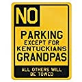 No Parking Except For Kentucky Grandpas - Usa States - Parking Sign [ Decorative Novelty Sign Wall Plaque ]