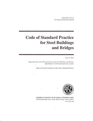 2016 Code of Standard Practice for Structural Steel Buildings and Bridges