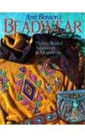 Ann Benson's Beadwear: Making Beaded Accessories and Adornments