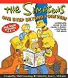 The Simpsons One Step Beyond Forever: A Complete Guide to Our Favorite Family...Continued Yet Again by Matt Groening front cover
