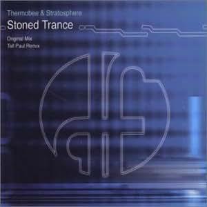 Stoned Trance