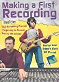 Making a First Recording, A. R. Schaefer, 0736821473