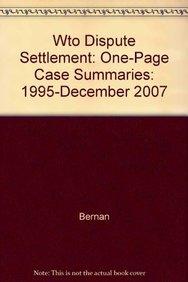 Read Online Wto Dispute Settlement: One-Page Case Summaries: 1995-December 2007 ebook